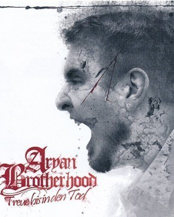 Aryan Brotherhood – Treue bis in den Tod