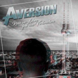 Aversion – Rein im Leben, frei von Verbrechen