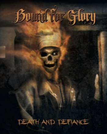 Bound for Glory – Death and Defiance