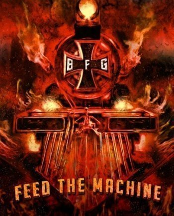 Bound for Glory – Feed the Machine
