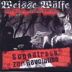 Weisse Wölfe – Soundtrack zur Revolution