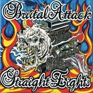Brutal Attack – Straight Eights, 30 Years of Rock'n'Roll