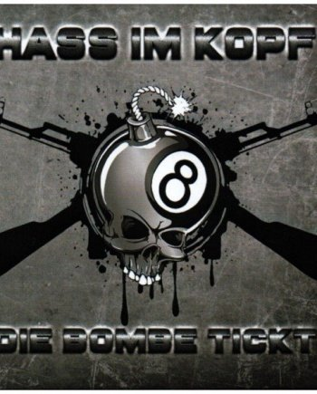 Hass im Kopf – Die Bombe tickt
