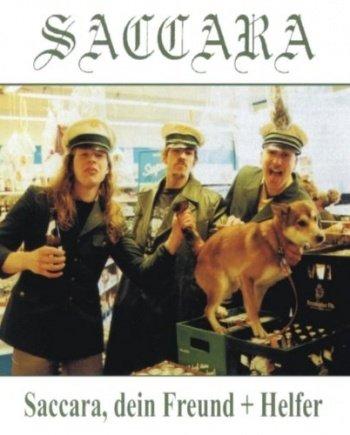Saccara -Saccara, dein Freund + Helfer