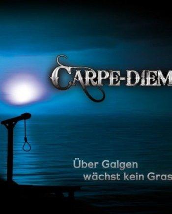 Carpe Diem – Über Galgen wächst kein Gras