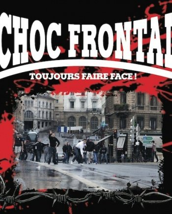 Choc Frontal – Toujours Faire Face!