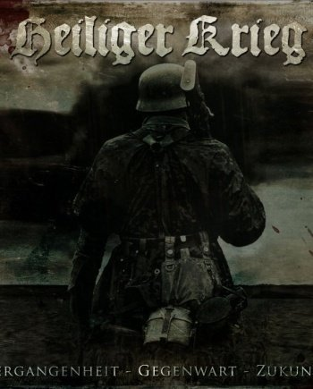 Heiliger Krieg – Vergangenheit-Gegenwart-Zukunft- Digi Double CD