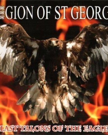 Legion Of St. George – Last Talons Of The Eagle