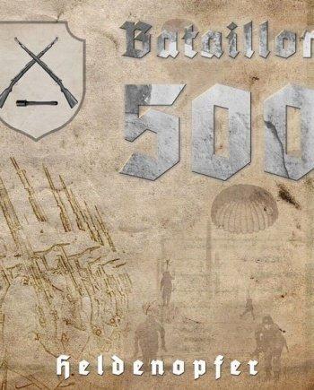 Bataillon 500 – Heldenopfer