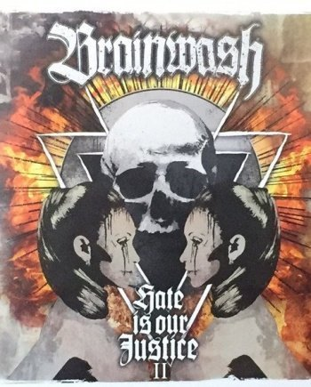 Brainwash – Hate is our Justice II