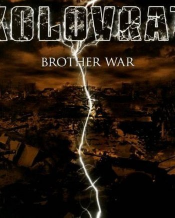 Kolovrat – Brother War