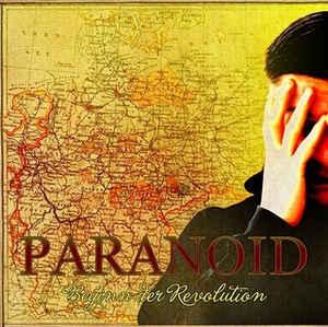 Paranoid – Beginn der Revolution