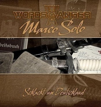 Words of Anger – Marco Solo – Schlacht um Deutschland