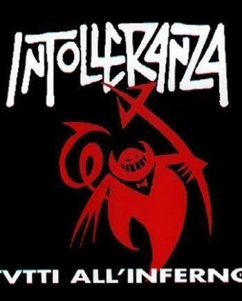 Intolleranza – Tutti all'inferno