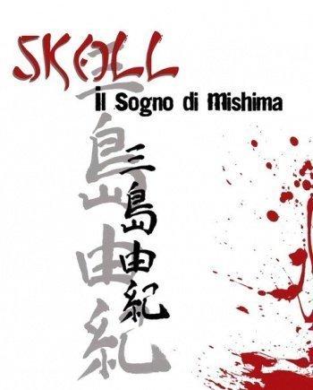 Skoll – Il sogno di Mishima