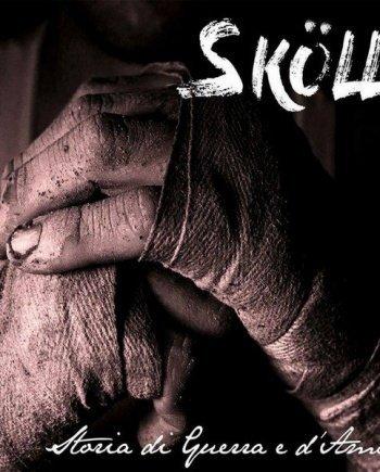 Skoll – Storia di Guerra e d'Amore