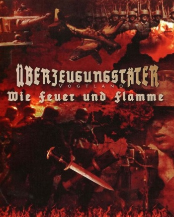 Überzeugungstäter Vogtland – Wie Feuer und Flamme