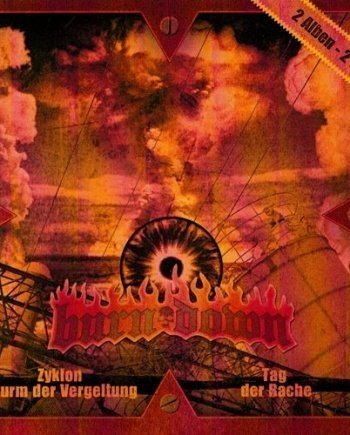 Burn Down – Zyklon Sturm der Vergeltung / Tag der Rache Double CD