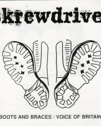 Skrewdriver – Boots and Braces / Voice of Britain