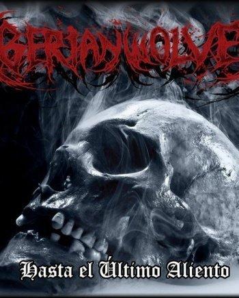 Iberian Wolves – Hasta el último Aliento