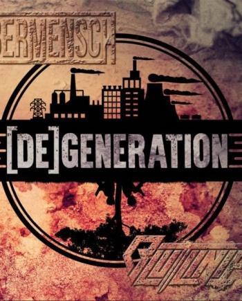 Übermensch/Blutlinie – [De]generation