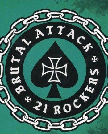 Brutal Attack – 21 Rockers