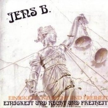 Sturmwehr Solo – Jens B – Einigkeit und Recht und Freiheit