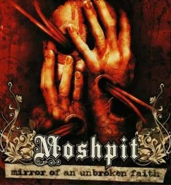 Moshpit – Mirror of an unbroken faith