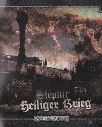 Sleipnir / Heiliger Krieg – Kampfgefährten