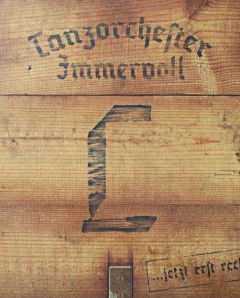 Tanzorchester Immervoll – … jetzt erst Recht!