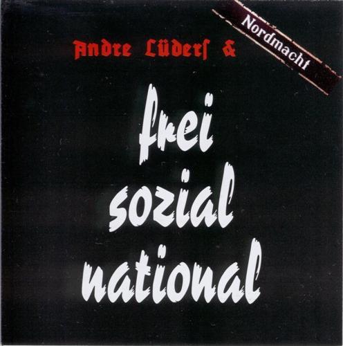 André Lüders - Frei, sozial & national