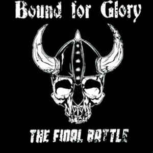 Bound for Glory – The Final Battle