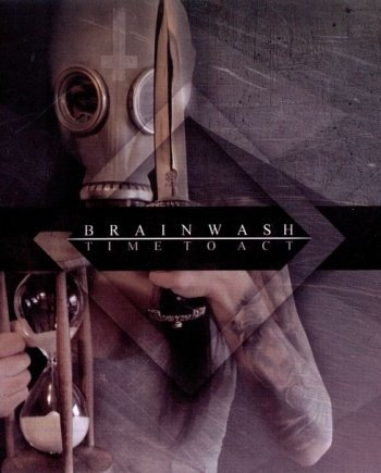 Brainwash – Time to Act
