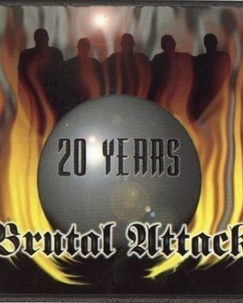 Brutal Attack – Always Outnumbered, Never Outgunned