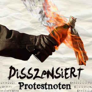 Disszensiert – Protestnoten