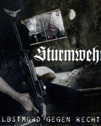 Sturmwehr – Selbstmord gegen Rechts