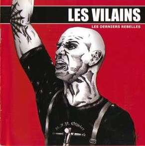 Les Vilains – Les Derniers Rebelles