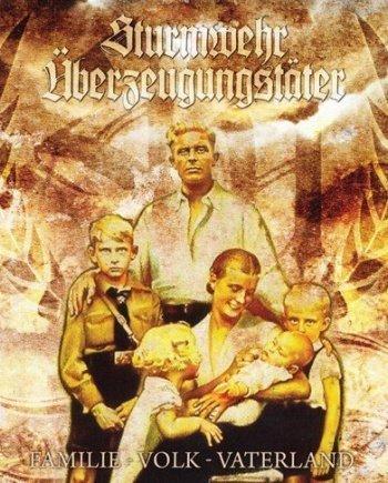 Sturmwehr / Überzeugungstäter – Familie – Volk – Vaterland