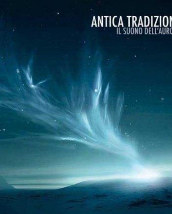 Antica Tradizione – Il suono dell'Aurora