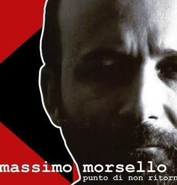 Massimo Morsello – Punto di non ritorno