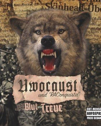 """Uwocaust und """"RAConquista"""" – Uns leite einzig Blut und Treue"""