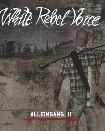 White Rebel Voice – Alleingang II