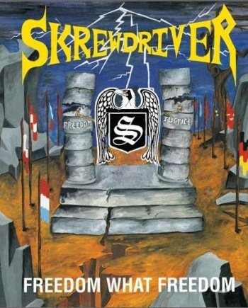 Skrewdriver – Freedom What Freedom