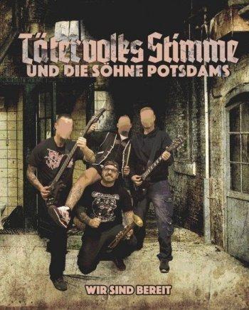 Tätervolks Stimme und die Söhne Potsdams – Wir sind bereit
