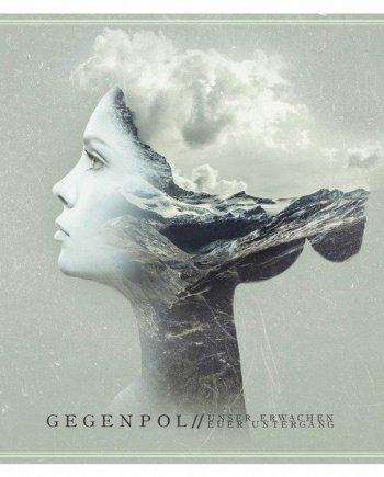 Gegenpol – Unser Erwachen – Euer Untergang