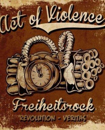 Act of Violence – Freiheitsrock Double CD