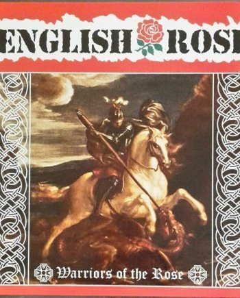 English Rose – Warriors of the Rose