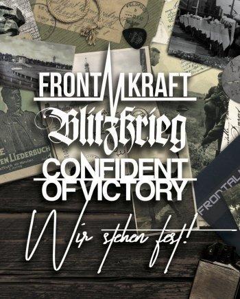 Frontalkraft / Blitzkrieg / Confident of Victory – Wir stehen fest!