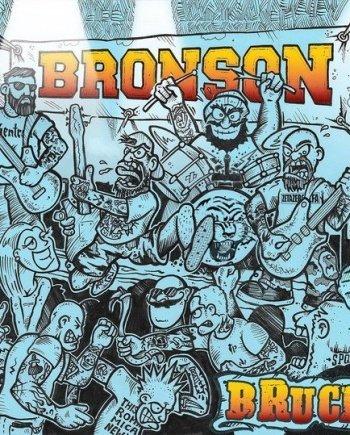 Bronson – Brucia