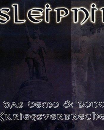 Sleipnir – Das Demo & Bonus & Kriegsverbrechen